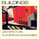 Buildings - Architecture in American Modernism