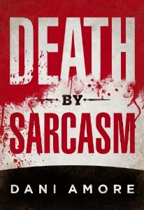 death by sarcasm big