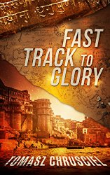 Fast Track To Glory by Tomasz Chrusciel