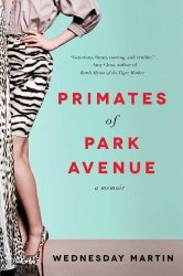 """If You Liked """"Primates of Park Avenue"""", You'll LOVE…"""