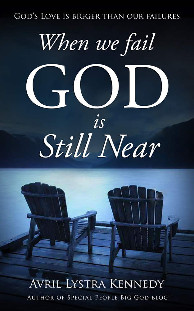 The focus is on Gods love in: WHEN WE FAIL, GOD IS STILL