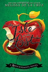 """If You Liked """"Isle of the Lost: A Descendant's Novel"""", You'll LOVE…"""