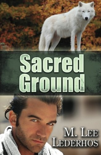 Sacred Ground M Lee Lederhos