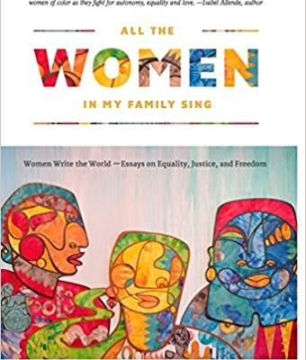 indie book reviews archives indiereader all the women in my family sing women write the world essays on equality justice and dom
