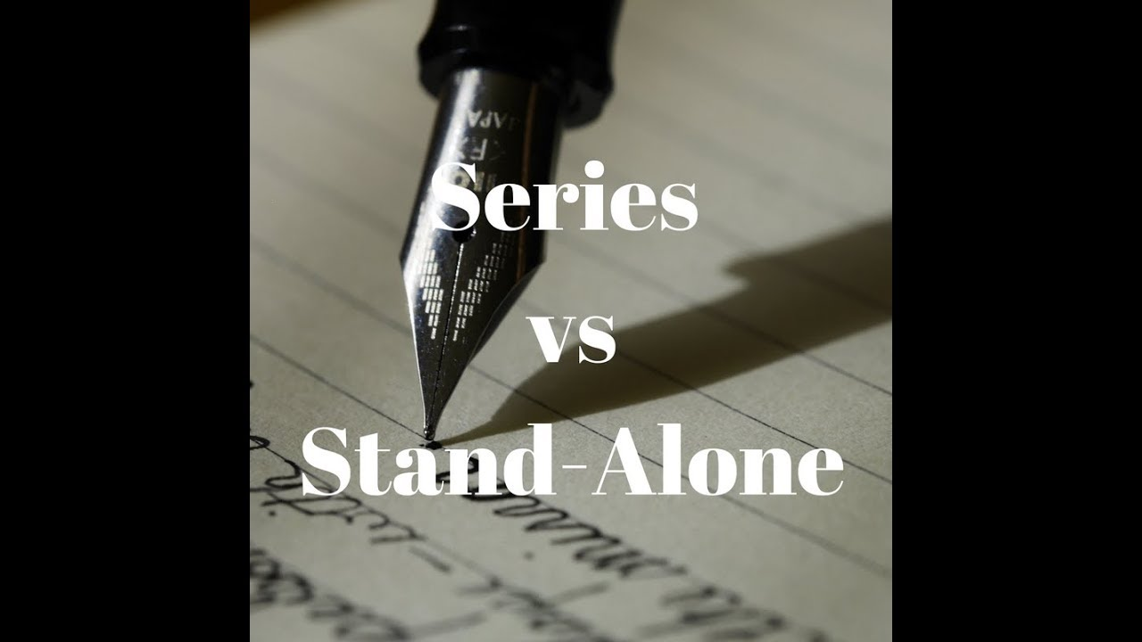 Should You Write a Series or a Stand-Alone?