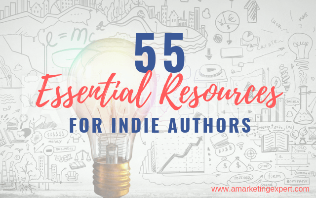 55 Essential Resources for Indie Authors to Bookmark Now
