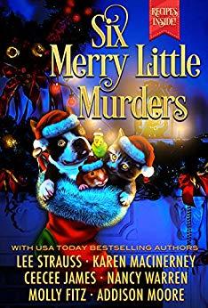Six Merry Little Murders: Christmas Cozy Mystery Novellas