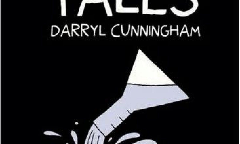 Science Tales by Darryl Cunningham